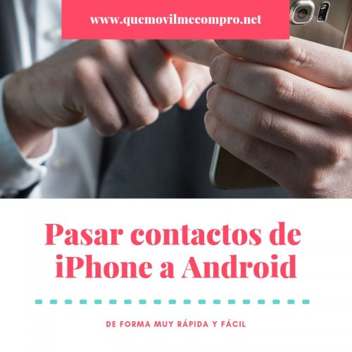 pasar contactos de iphone a android