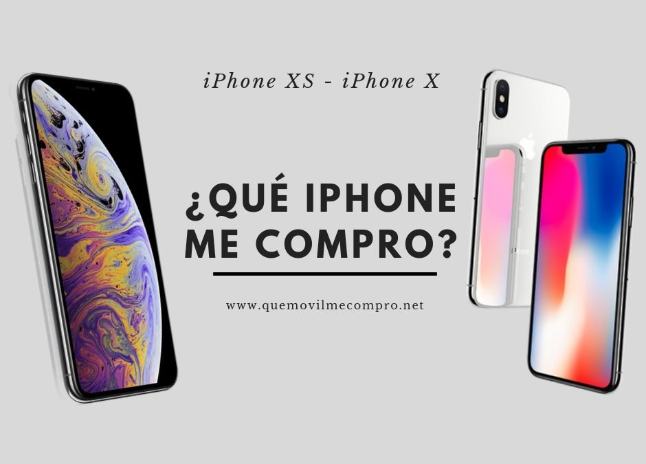 ¿Qué iPhone comprar? iPhone X vs iPhone XS